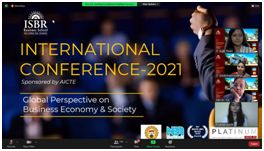 ISBR Business School in association with ISBR College inaugurated the International Conference on Global Perspective on Business, Economy and Society – Sustainability in the New Normal on August 5th 2021.